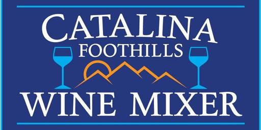 Catalina Foothills Wine Mixer