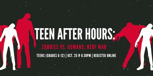 Teen After Hours: Zombies Vs. Humans