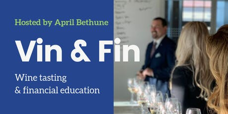 Vin & Fin: Wine Tasting and Financial Education tickets