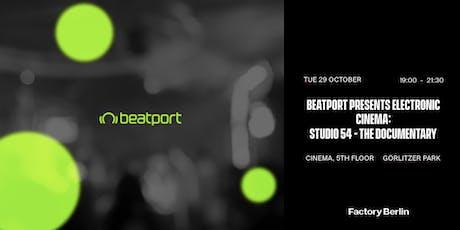 Beatport presents Electronic Cinema: Studio 54 - The Documentary Tickets