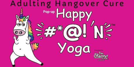 Happy #*@!'N Yoga-For Charity at Dick's Last Resort tickets