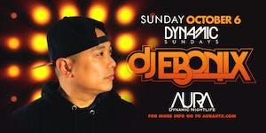 Aura Dynamic Sunday ft. Dj Ebonix  10.06.19 