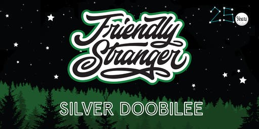 Friendly Stranger's Silver Doobilee