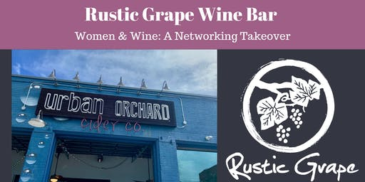 Women & Wine: A Networking Takeover