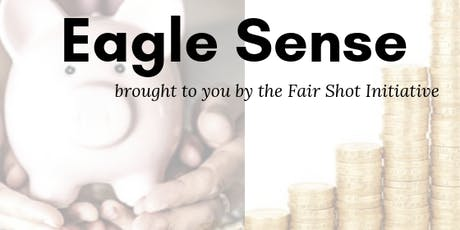 Eagle Sense - A Fair Shot Initiative  tickets