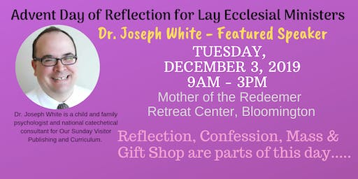 Advent Day of Reflection for Ecclesial Ministers