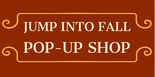 Jump Into Fall Pop-Up Shop