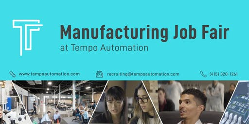 Manufacturing Job Fair at Tempo Automation