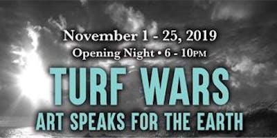 TURF WARS Art Speaks for the Earth