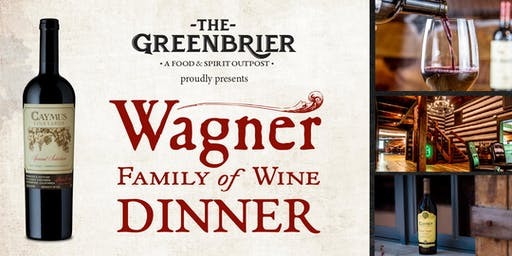 Wagner Family of Wine Dinner