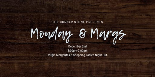 Monday & Margs
