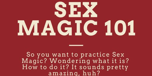 Sex Magic 101 Workshop