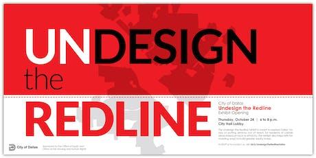 City of Dallas: Undesign the Redline Exhibit Opening tickets