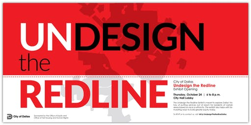 City of Dallas: Undesign the Redline Exhibit Opening