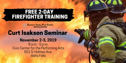 Free 2-day Firefighter Training: Curt Isakson Seminar