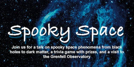Grenfell Observatory Presents: Spooky Space tickets