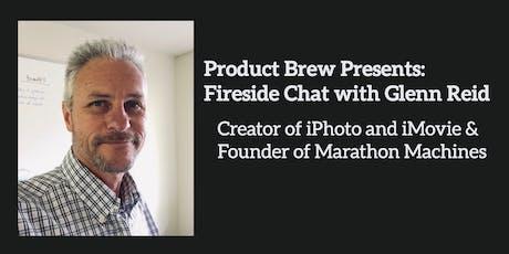 Product Brew Presents Glenn Reid: Founder of Marathon Machines tickets