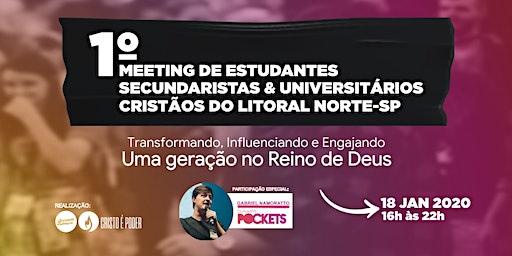 1° Meeting de Estudantes Secundaristas e Universitários Cristãos