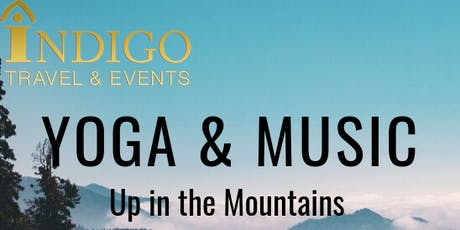 Yoga, Walking & Music Up in The Mountains Nov, 2019 tickets