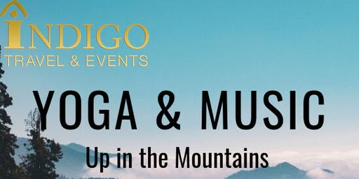 Yoga, Walking & Music Up in The Mountains Nov, 2019