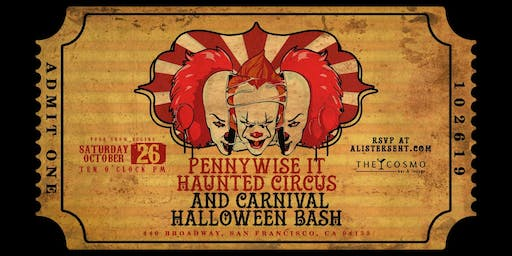 "PennyWise ""IT"" Haunted Circus & Carnival Halloween Bash 