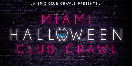 Miami Halloween Club Crawl tickets
