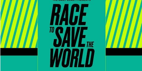Race to Save the World - The Global Climate Crisis tickets