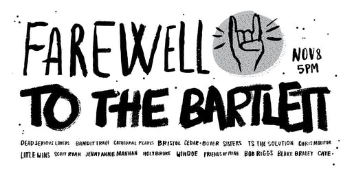 Farewell to The Bartlett
