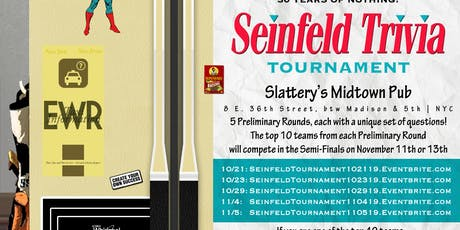 Seinfeld Trivia Tournament: Preliminary Round 4 tickets