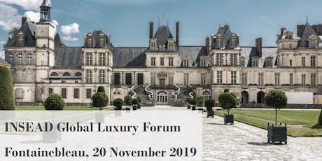 "INSEAD Global Luxury Forum on "" Key to Sustainable Luxury"" tickets"