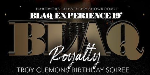 "Blaq Experience 19  ""Blaq Royalty"""