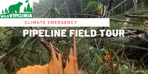 Climate Emergency - Pipeline Field Tour