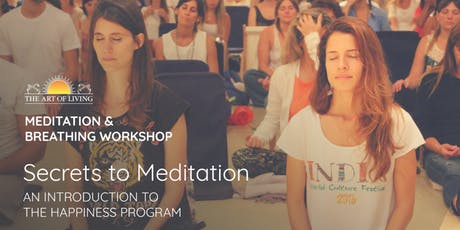 Secrets to Meditation in Columbus  - An Introduction to The Happiness Program tickets