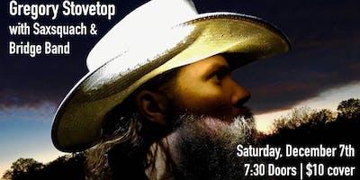 Gregory Stovetop W/ Saxsquach & Bridge Band
