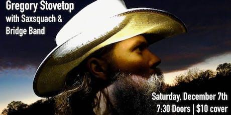 Gregory Stovetop W/ Saxsquach & Bridge Band tickets