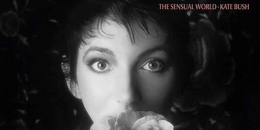 "Classic Album Sundays D.C.: Kate Bush ""The Sensual World"" 30th Anniversary"