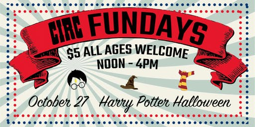 Circ Fundays: Harry Potter Halloween