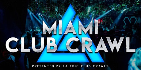 Miami Club Crawl tickets