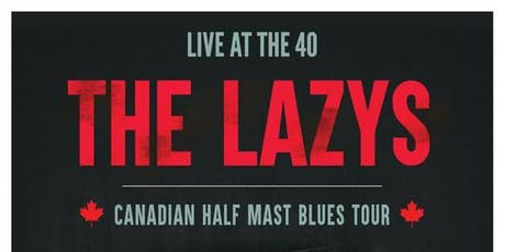 The Lazys: Canadian Half Mast Blues Tour tickets