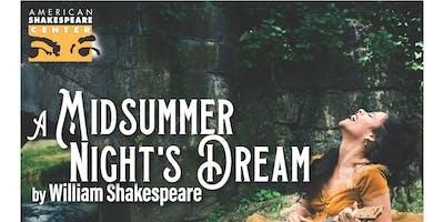 American Shakespere Center Presents: Midsummer Nights Dream