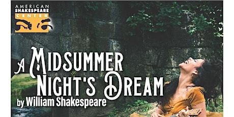 American Shakespere Center Presents: Midsummer Nights Dream tickets