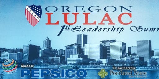Oregon LULAC Leadership Summit