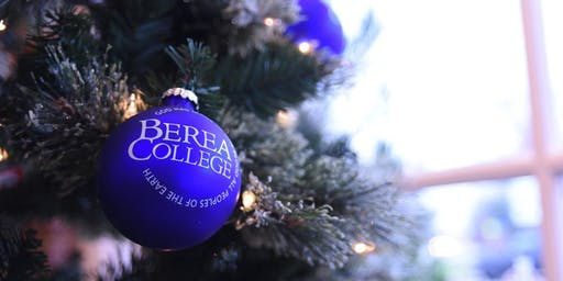 Berea College Christmas Concert 2019:  A Celebration of Christmas