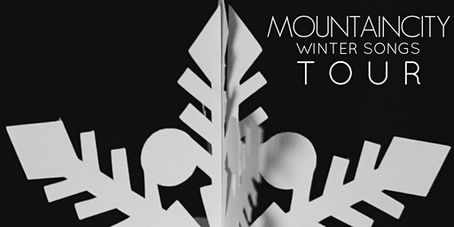 MOUNTAINCITY: WINTER SONGS TOUR: FIRESTONE, COLORADO (SOLD OUT)