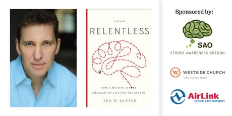 Author of RELENTLESS, Ted W. Baxter tickets