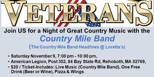 In Honor of our Veterans. Country Night to raise monies for our local Vets