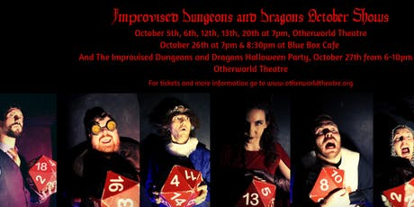 Improvised Dungeons and Dragons tickets