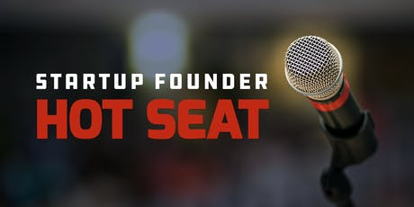Startup Founder Hot Seat tickets