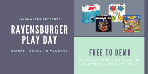 Kingmakers presents Ravensburger Play Day (COLUMBUS)