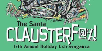 Todd Wright's SEVENTEENTH Annual Santa Clauster-f@%! - Jolly-er Than -stand